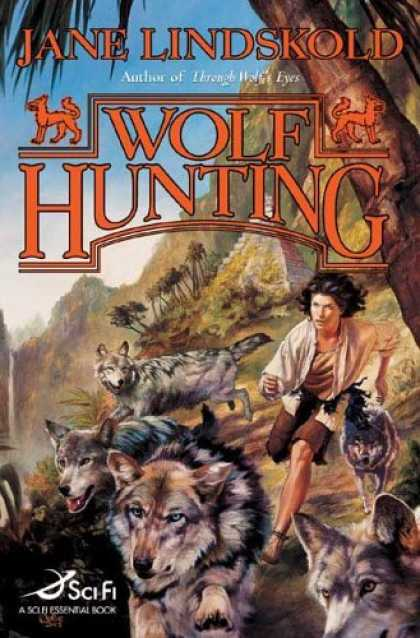 Bestselling Sci-Fi/ Fantasy (2006) - Wolf Hunting (Wolf) by Jane Lindskold