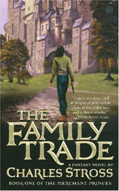 Bestselling Sci-Fi/ Fantasy (2006) - The Family Trade (Merchant Princes) by Charles Stross