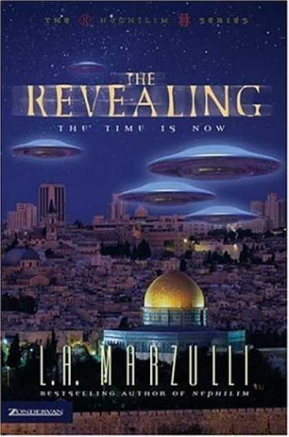 Bestselling Sci-Fi/ Fantasy (2006) - The Revealing: The Time Is Now (Nephilim Series, The) by L. A. Marzulli