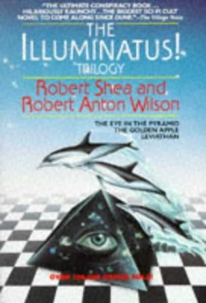 Bestselling Sci-Fi/ Fantasy (2006) - The Illuminatus! Trilogy: The Eye in the Pyramid, The Golden Apple, Leviathan by