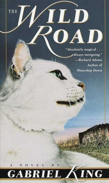 Bestselling Sci-Fi/ Fantasy (2006) - The Wild Road by Gabriel King