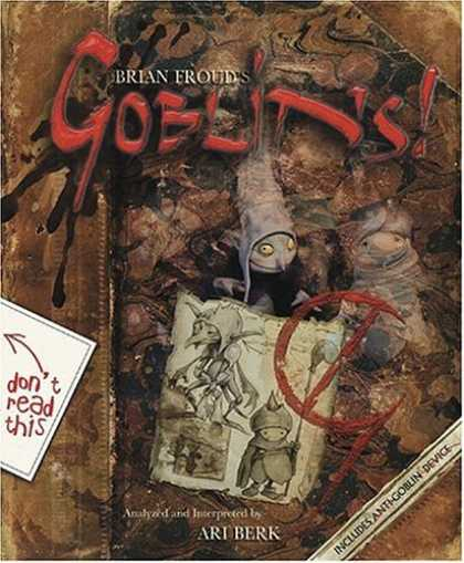 Bestselling Sci-Fi/ Fantasy (2006) - Goblins! by Brian Froud