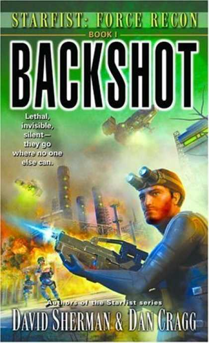 Bestselling Sci-Fi/ Fantasy (2006) - Backshot (Starfist: Force Recon, Book 1) by David Sherman