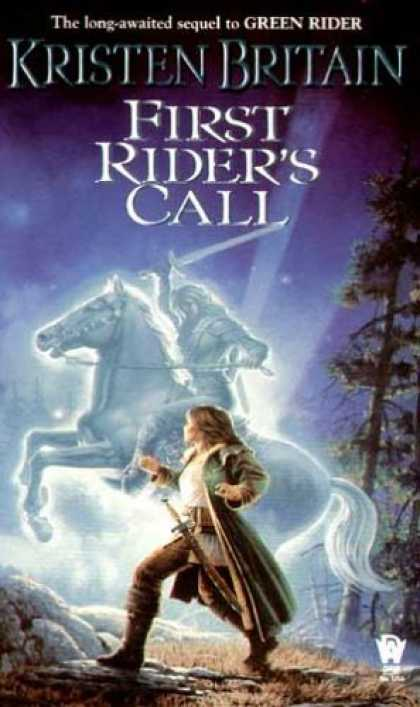 Bestselling Sci-Fi/ Fantasy (2006) - First Rider's Call (Green Rider, Book 2) by Kristen Britain