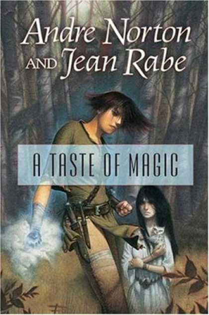 Bestselling Sci-Fi/ Fantasy (2006) - A Taste of Magic by Andre Norton