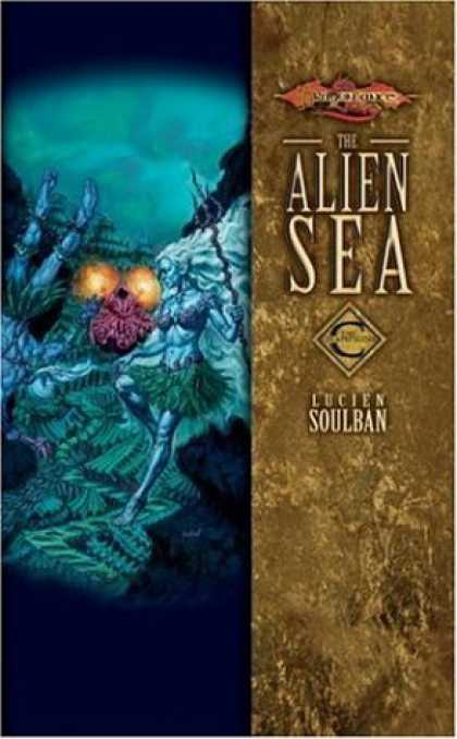 Bestselling Sci-Fi/ Fantasy (2006) - Alien Sea, The: Champions, Volume Two (Champions) by Lucien Soulban