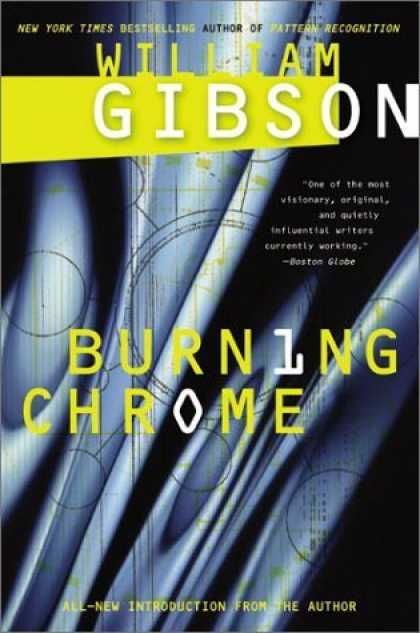 Bestselling Sci-Fi/ Fantasy (2006) - Burning Chrome by William Gibson