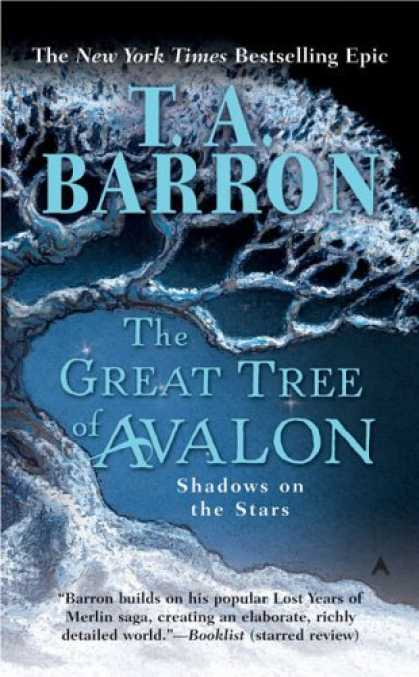Bestselling Sci-Fi/ Fantasy (2006) - The Great Tree of Avalon: Shadows on the Stars (Great Tree of Avalon) by T. A. B