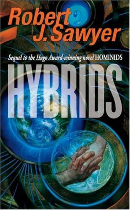Bestselling Sci-Fi/ Fantasy (2006) - Hybrids (Neanderthal Parallax) by Robert J. Sawyer