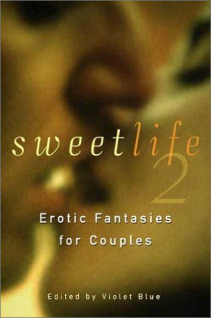 Bestselling Sci-Fi/ Fantasy (2006) - Sweet Life 2: Erotic Fantasies for Couples