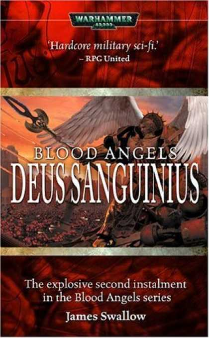 Bestselling Sci-Fi/ Fantasy (2006) - Blood Angels: Deus Sanguinius (Warhammer 40,000) by James Swallow