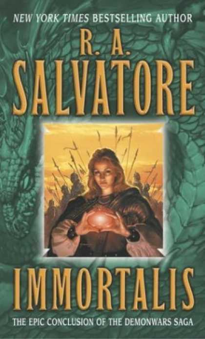 Bestselling Sci-Fi/ Fantasy (2006) - Immortalis (The Second DemonWars Saga, Book 3) by R.A. Salvatore