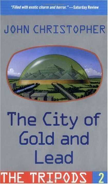 Bestselling Sci-Fi/ Fantasy (2006) - The City of Gold and Lead by John Christopher