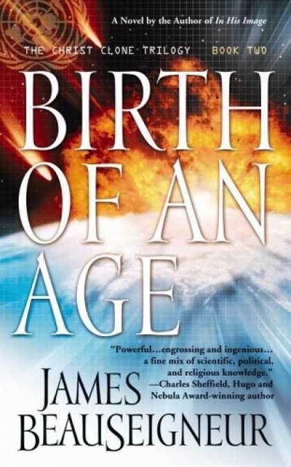 Bestselling Sci-Fi/ Fantasy (2006) - Birth of an Age: Book Two of the Christ Clone Trilogy by James Beauseigneur