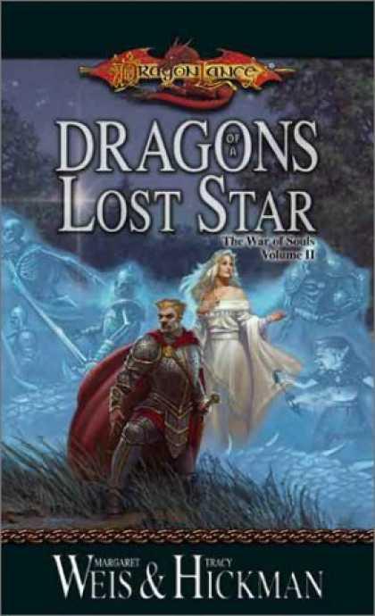 Bestselling Sci-Fi/ Fantasy (2006) - Dragons of a Lost Star (The War of Souls, Volume II) by Margaret Weis