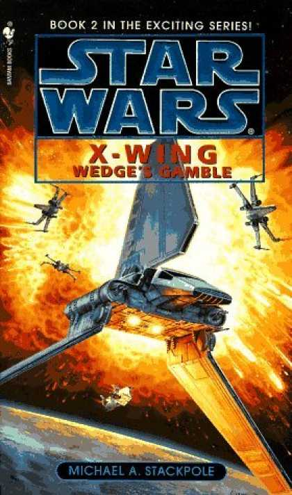 Bestselling Sci-Fi/ Fantasy (2006) - Wedge's Gamble (Star Wars: X-Wing Series, Book 2) by Michael A. Stackpole
