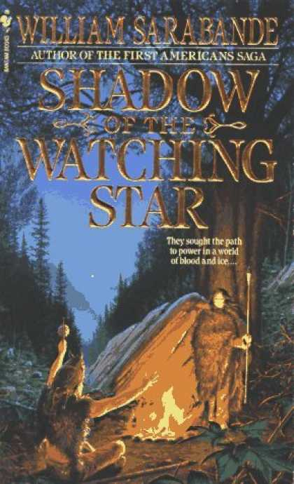 Bestselling Sci-Fi/ Fantasy (2006) - Shadow of the Watching Star (First Americans) by William Sarabande