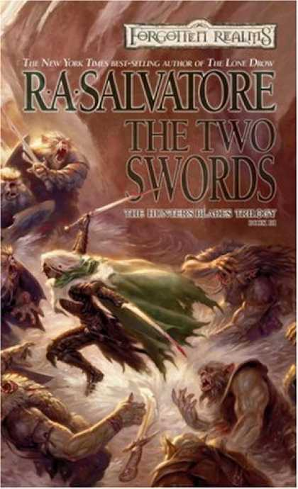 Bestselling Sci-Fi/ Fantasy (2006) - The Two Swords (The Hunter's Blades Trilogy, Book 3) by R. A. Salvatore
