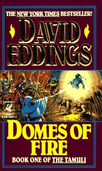 Bestselling Sci-Fi/ Fantasy (2006) - Domes of Fire (Tamuli) by David Eddings