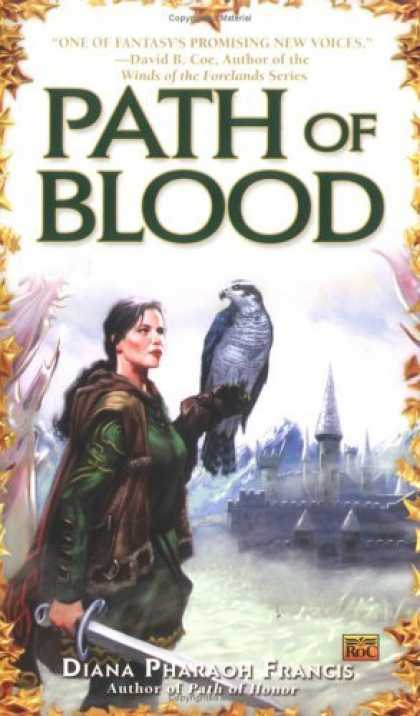 Bestselling Sci-Fi/ Fantasy (2006) - Path of Blood by Diana Pharaoh Francis