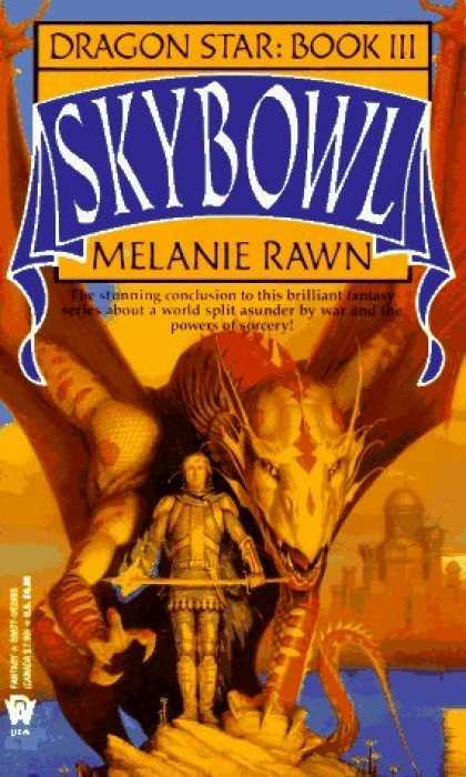 Bestselling Sci-Fi/ Fantasy (2006) - Skybowl (Dragon Star, Book 3) by Melanie Rawn