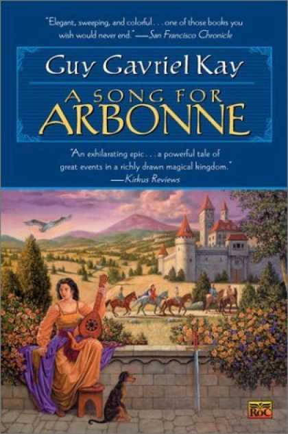 Bestselling Sci-Fi/ Fantasy (2006) - A Song for Arbonne by Guy Gavriel Kay