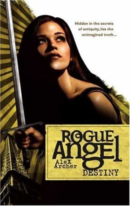 Bestselling Sci-Fi/ Fantasy (2006) - Destiny (Rogue Angel) by Alex Archer