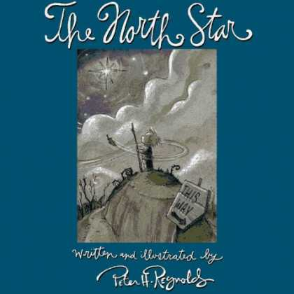 Bestselling Sci-Fi/ Fantasy (2006) - The North Star by Peter H. Reynolds