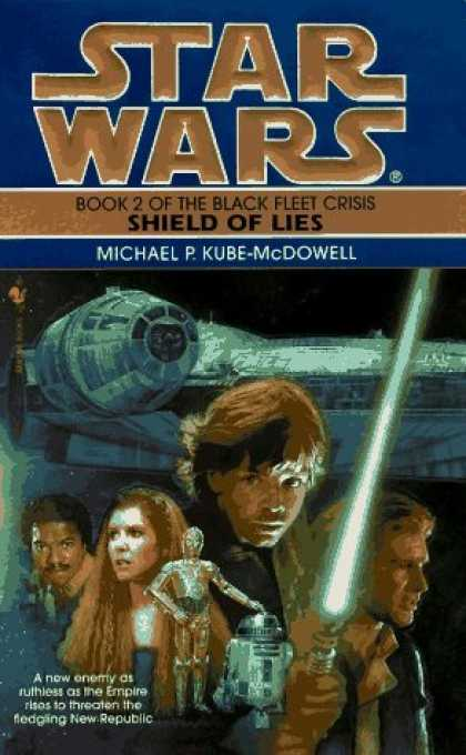 Bestselling Sci-Fi/ Fantasy (2006) - Shield of Lies (Star Wars: The Black Fleet Crisis, Book 2) by Michael P. Kube-Mc