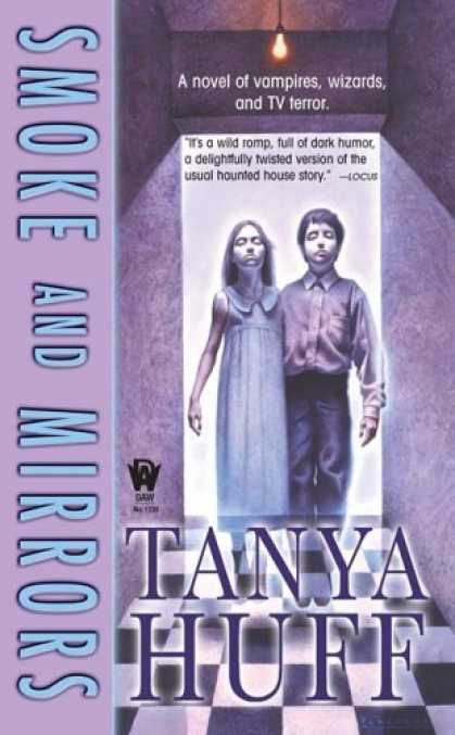 Bestselling Sci-Fi/ Fantasy (2006) - Smoke and Mirrors by Tanya Huff