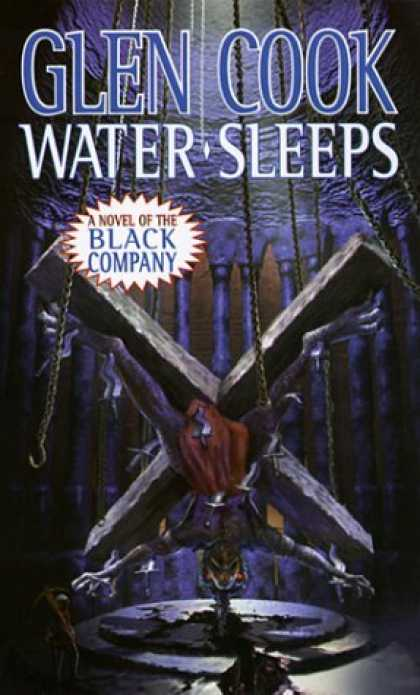 Bestselling Sci-Fi/ Fantasy (2006) - Water Sleeps: A Novel of the Black Company (Chronicles of The Black Company) by