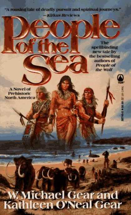 Bestselling Sci-Fi/ Fantasy (2006) - People of the Sea (The First North Americans series, Book 5) by W. Michael Gear