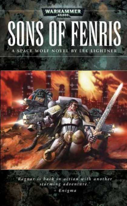 Bestselling Sci-Fi/ Fantasy (2006) - Sons of Fenris (Space Wolves) by Lee Lightner