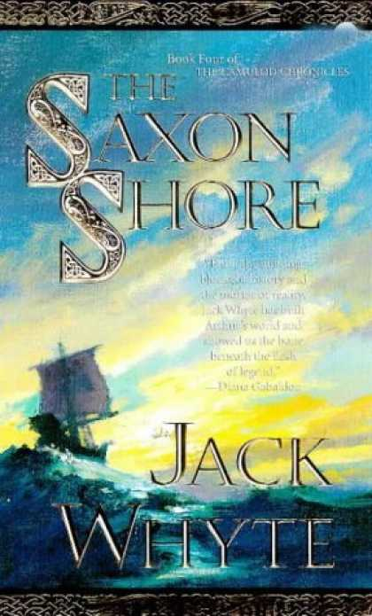 Bestselling Sci-Fi/ Fantasy (2006) - The Saxon Shore (Camulod Chronicles) by Jack Whyte