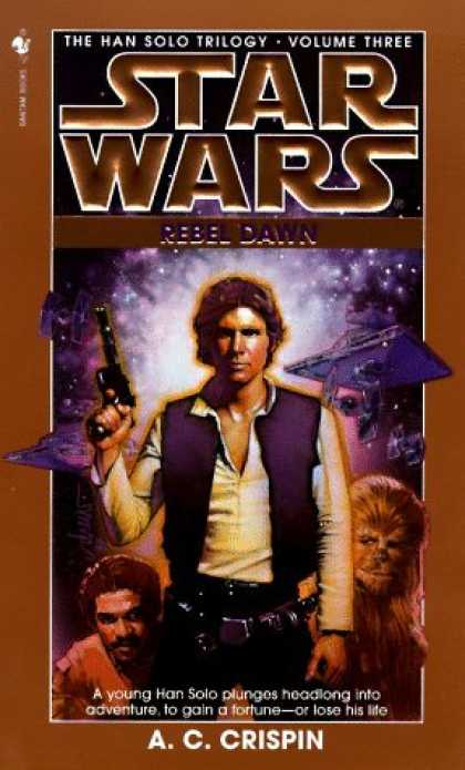 Bestselling Sci-Fi/ Fantasy (2006) - Rebel Dawn (Star Wars: The Han Solo Trilogy, Vol. 3) by A.C. Crispin