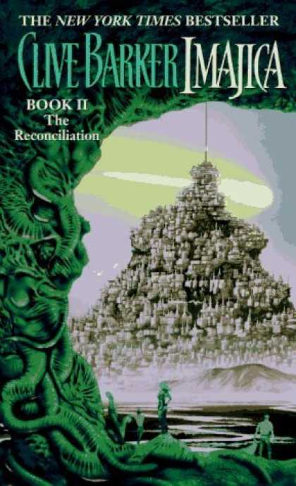 Bestselling Sci-Fi/ Fantasy (2006) - The Reconciliation (Imajica, Book 2) by Clive Barker