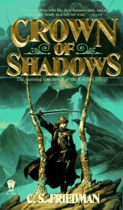 Bestselling Sci-Fi/ Fantasy (2006) - Crown of Shadows (The Coldfire Trilogy, Book 3) by C. S. Friedman