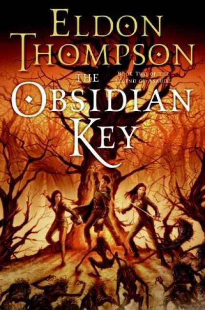 Bestselling Sci-Fi/ Fantasy (2006) - The Obsidian Key: Book Two of the Legend of Asahiel by Eldon Thompson