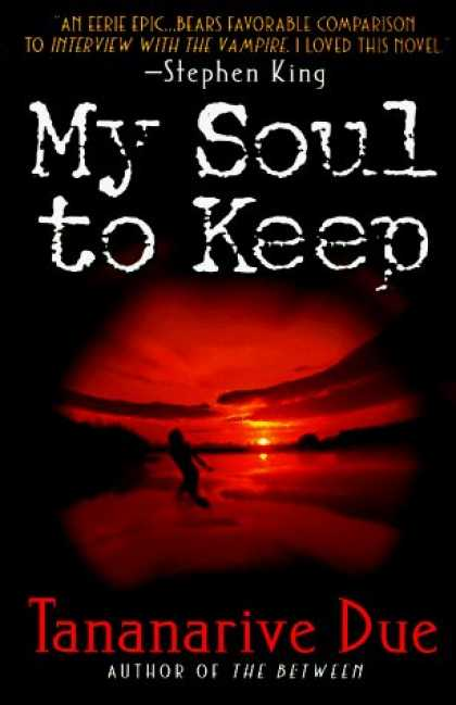Bestselling Sci-Fi/ Fantasy (2006) - My Soul to Keep by Tananarive Due