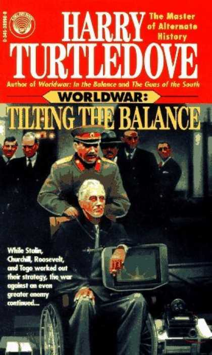 Bestselling Sci-Fi/ Fantasy (2006) - Tilting the Balance (Worldwar Series, Volume 2) by Harry Turtledove