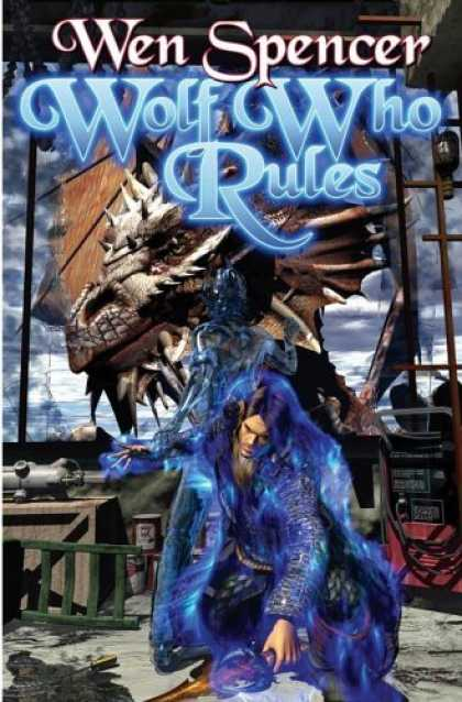 Bestselling Sci-Fi/ Fantasy (2006) - Wolf Who Rules by Wen Spencer