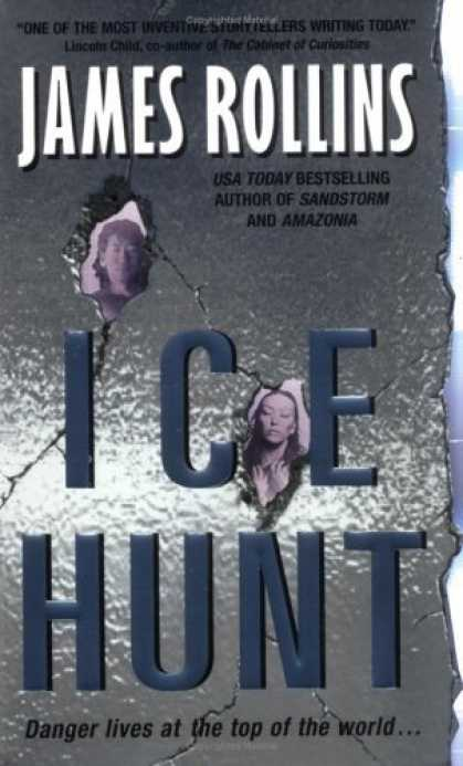 Bestselling Sci-Fi/ Fantasy (2006) - Ice Hunt by James Rollins