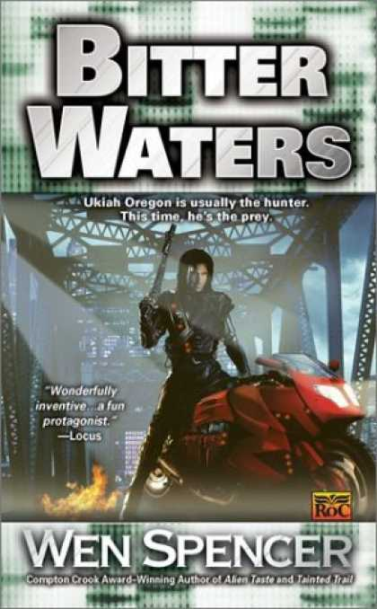 Bestselling Sci-Fi/ Fantasy (2006) - Bitter Waters (Ukiah Oregon Novels) by Wen Spencer