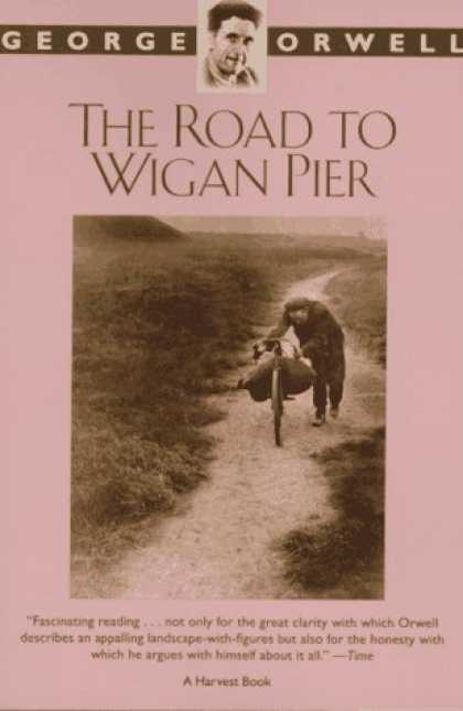 Bestselling Sci-Fi/ Fantasy (2006) - The Road to Wigan Pier by George Orwell