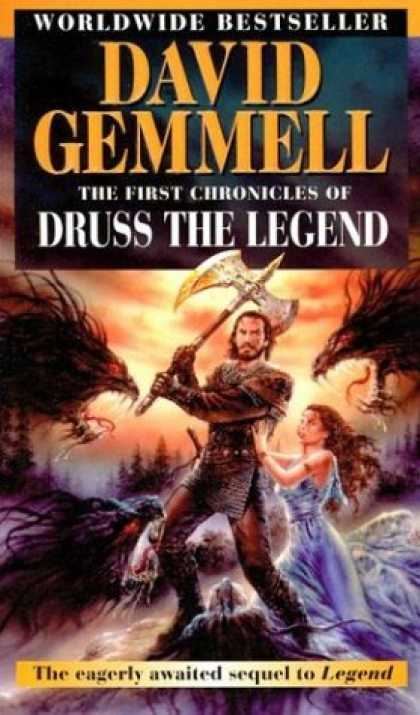 Bestselling Sci-Fi/ Fantasy (2006) - The First Chronicles of Druss the Legend (Drenai Tales, Book 6) by David Gemmell