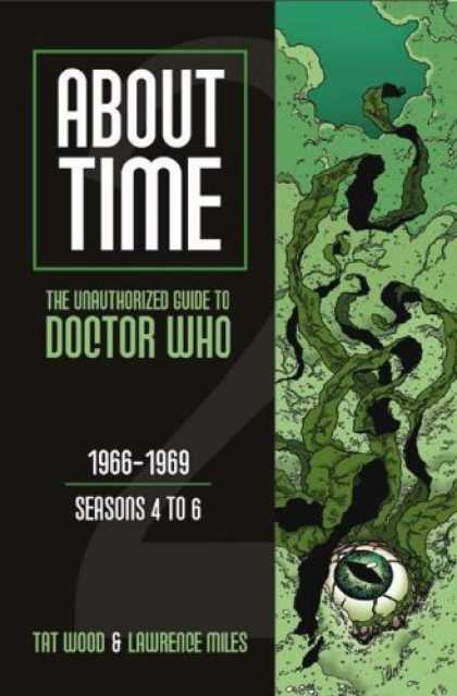 Bestselling Sci-Fi/ Fantasy (2006) - About Time 2: The Unauthorized Guide to Doctor Who (Seasons 4 to 6) (About Time)