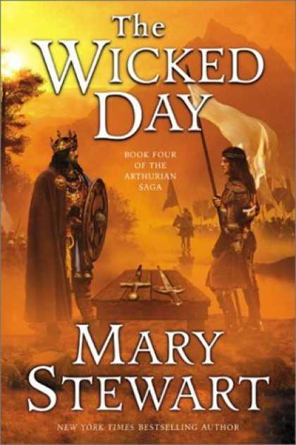 Bestselling Sci-Fi/ Fantasy (2006) - The Wicked Day (The Arthurian Saga, Book 4) by Mary Stewart