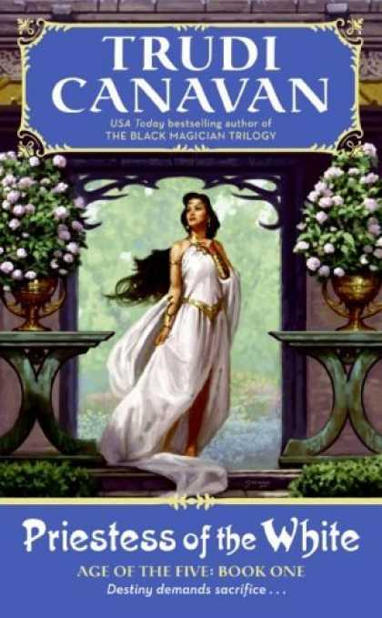 Bestselling Sci-Fi/ Fantasy (2006) - Priestess of the White (Age of the Five Trilogy, Book 1) by Trudi Canavan