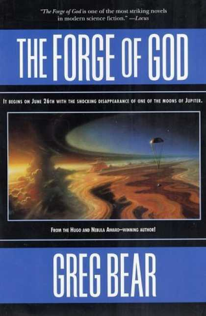 Bestselling Sci-Fi/ Fantasy (2006) - The Forge of God by Greg Bear