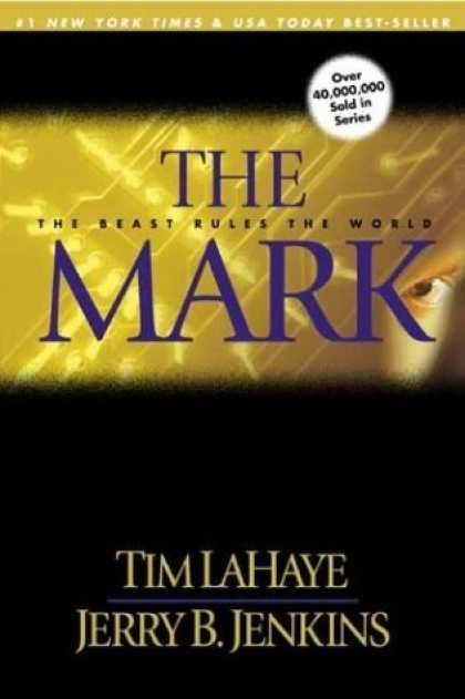 Bestselling Sci-Fi/ Fantasy (2006) - The Mark: The Beast Rules the World (Left Behind No. 8) by Tim F. LaHaye